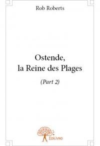 OstendeReinePlages_Part2_Edilivre